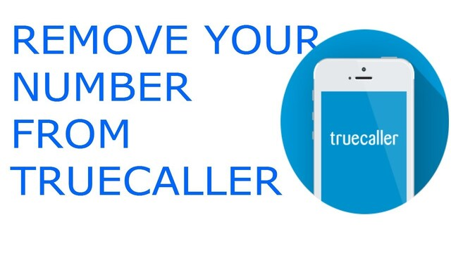 Remove your number from truecaller