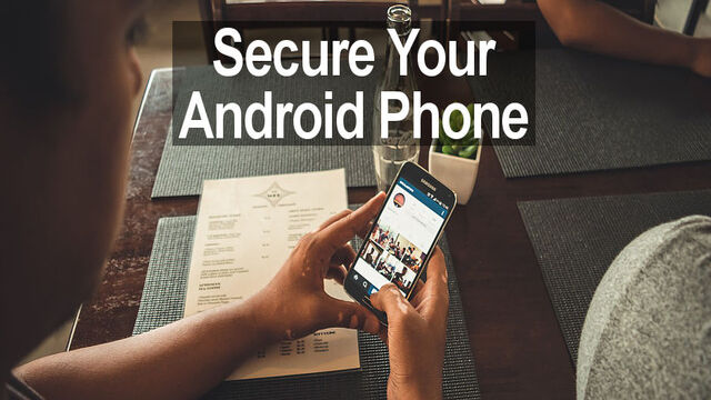 secure your android phone