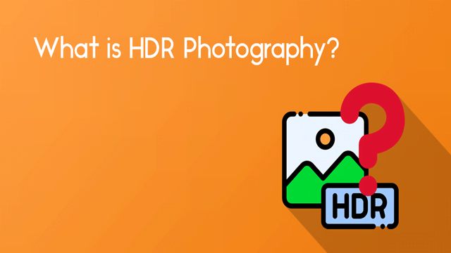 What is HDR mode? When and where should it be used?