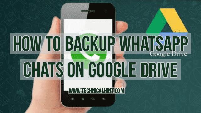 How to backup WhatsApp chat in to google drive