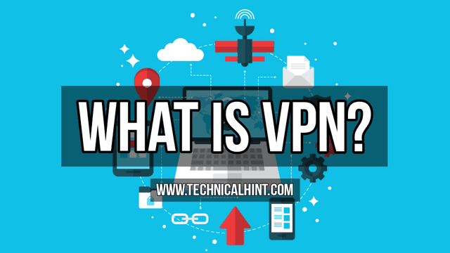 What is a VPN? Virtual private network Types and Free VPNs