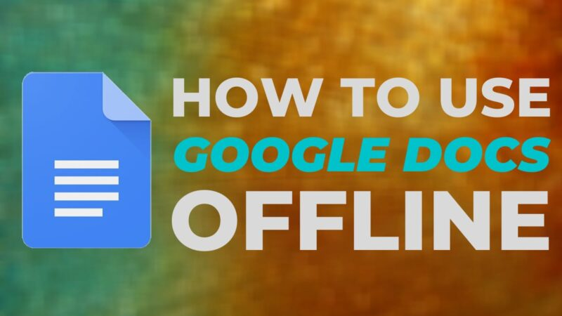 How to use Google Docs offline: two ways to create and edit documents without the Internet
