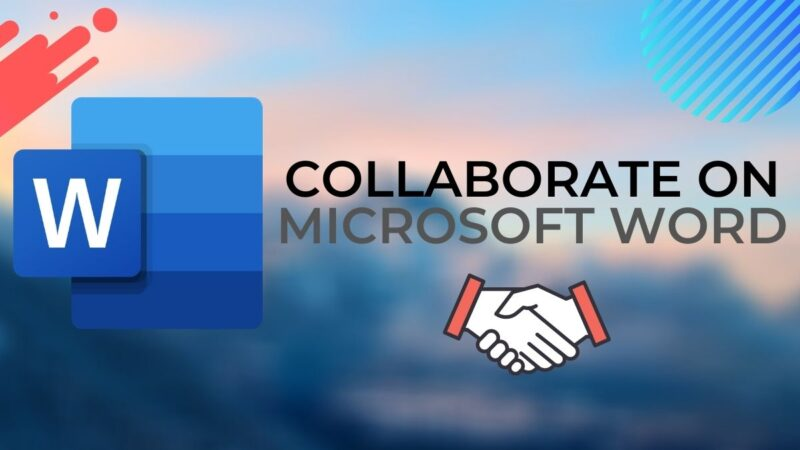 Collaboration with Microsoft Word: How to collaborate on a Word document on a computer, phone, or online