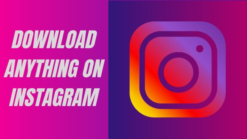 How to download Instagram videos, stories and photos