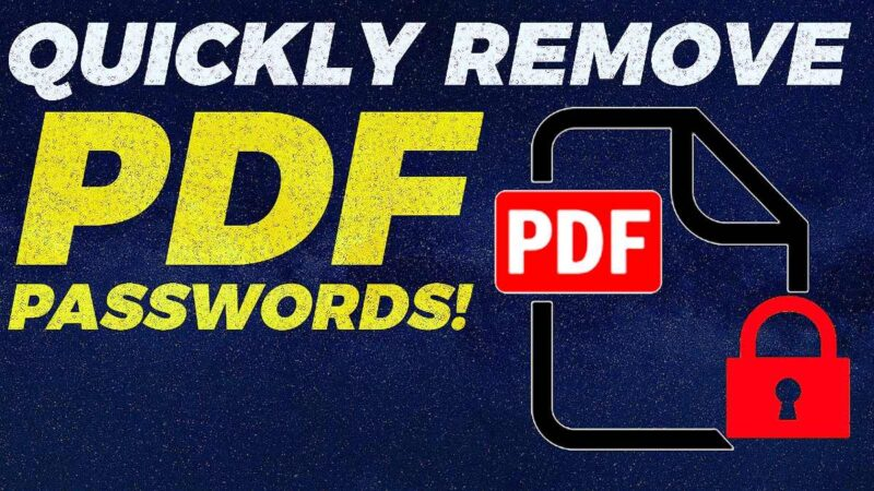 How to remove password from PDF on Google Chrome, Android, iPhone, Windows and Mac