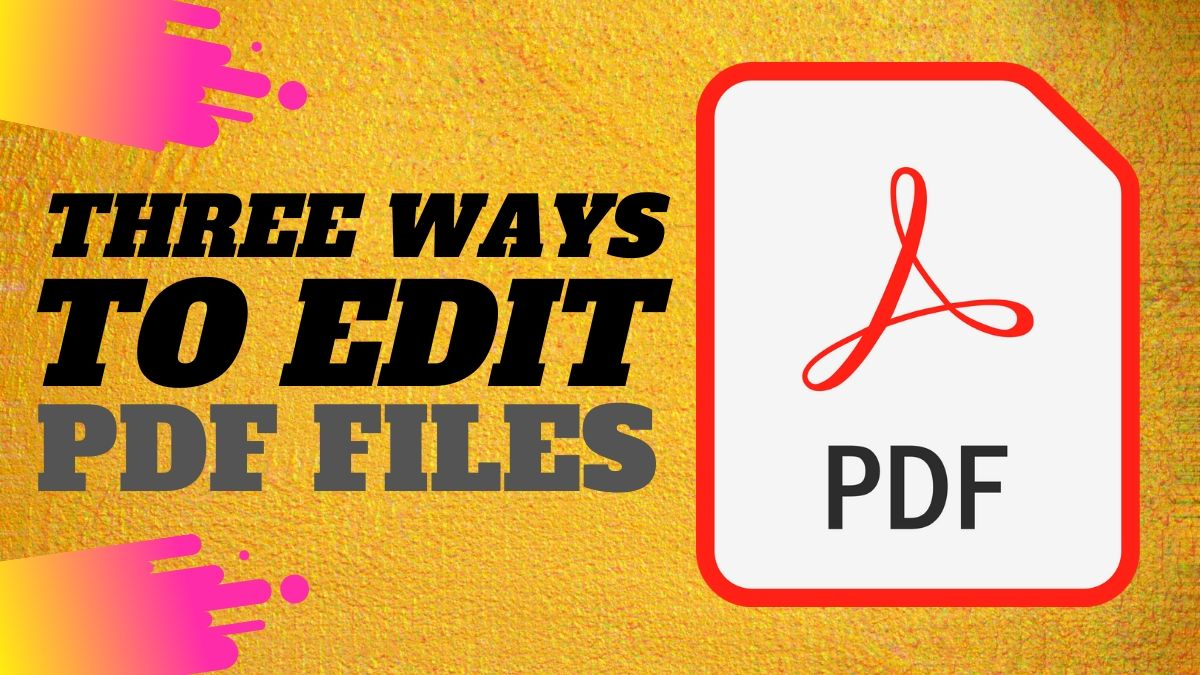 PDF Editor: How to Edit PDF Files for Free on Computer, Phone