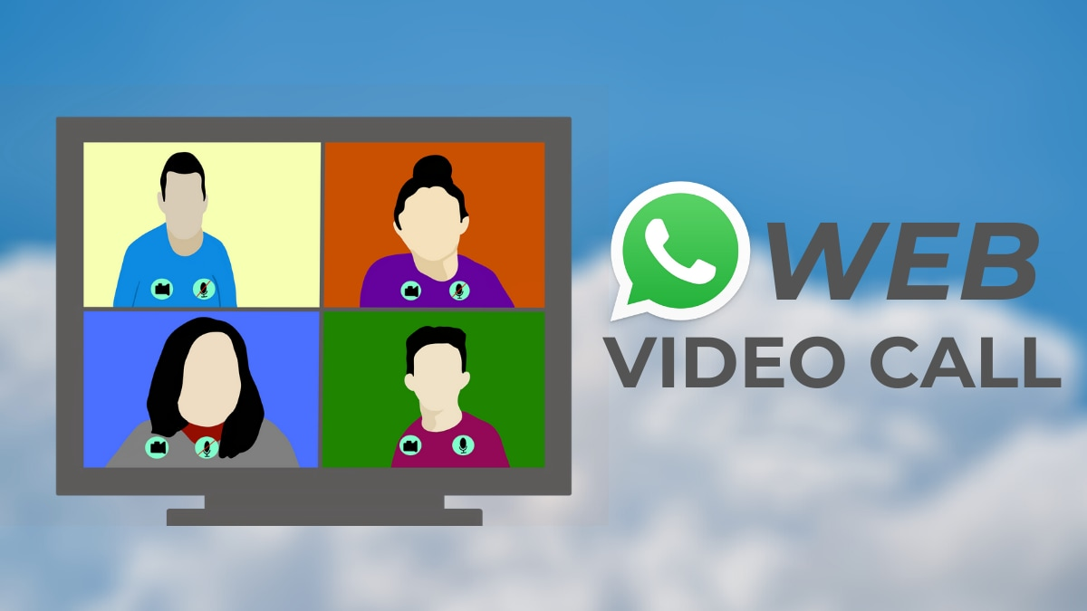 WhatsApp web Video Call: How to Make a Video Call on WhatsApp Web