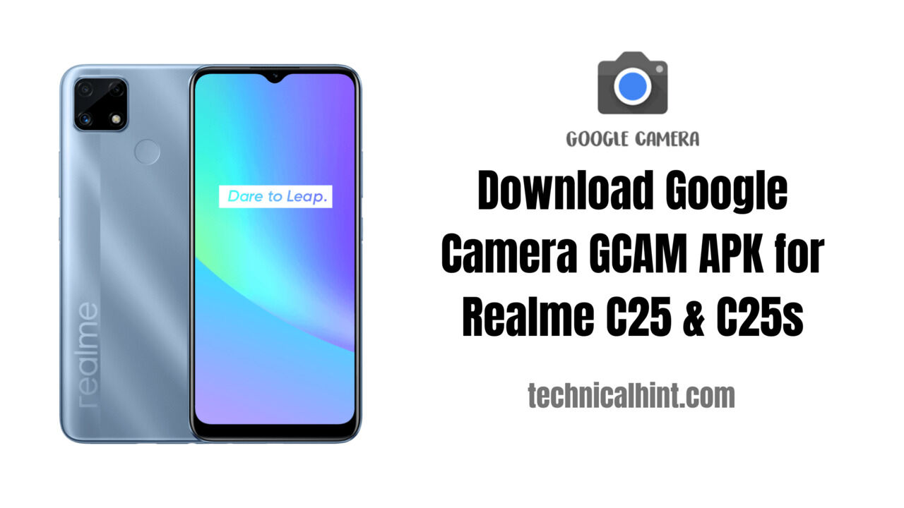 Download Google Camera for Realme c25 and c25s