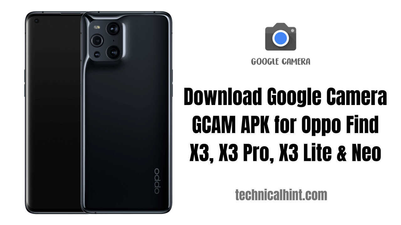 Download Google Camera GCAM APK for Oppo Find X3, X3 Pro, X3 Lite & Neo