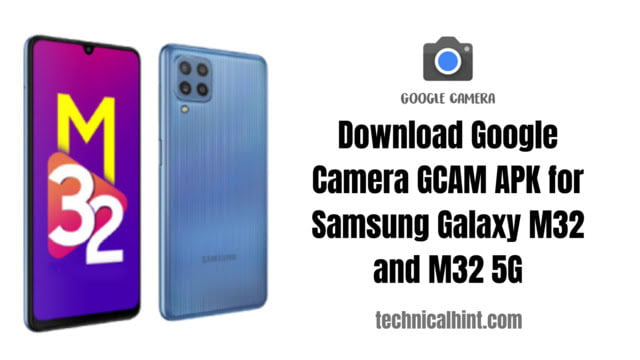 Samsung download google camera for Galaxy M32 and M32 5G