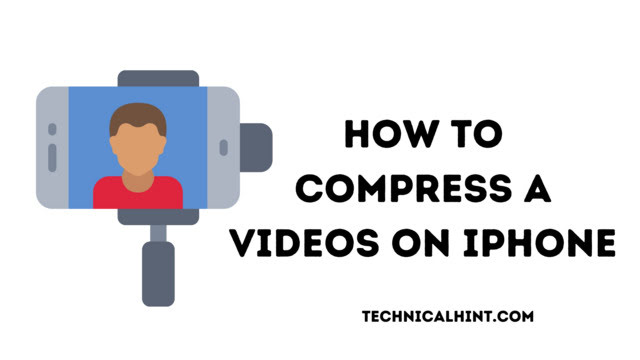 How to Compress Videos on Your iPhone