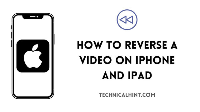 How to reverse a video on iPhone and iPad